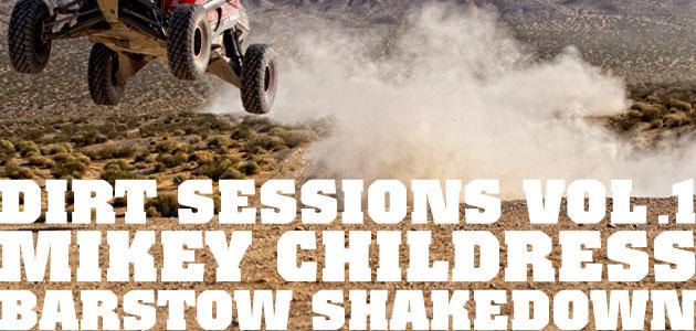 Mikey Childress Barstow Shakedown